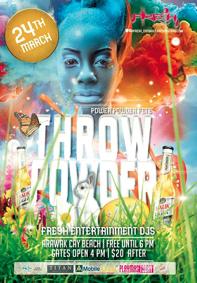 Throw Powder - Power Powder Fete Hosted by Fresh Entertainment Bahamas