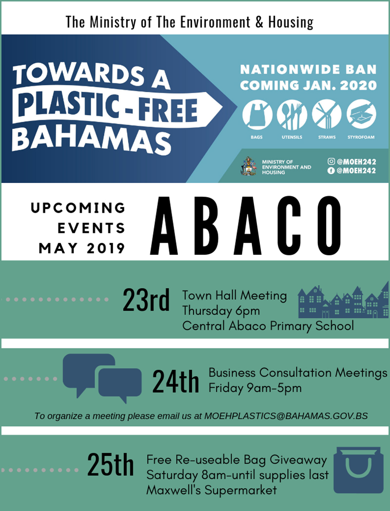 Ministry of the Environment and Housing - Plastics and Styrofoam Ban - Abaco Visit