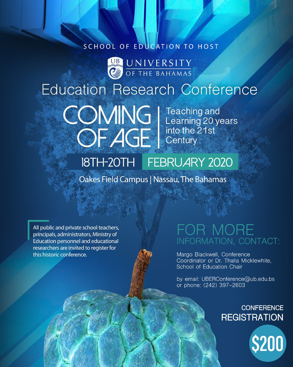 University of The Bahamas Educators will convene to discuss teaching and learning 20 years into the 21st Century.