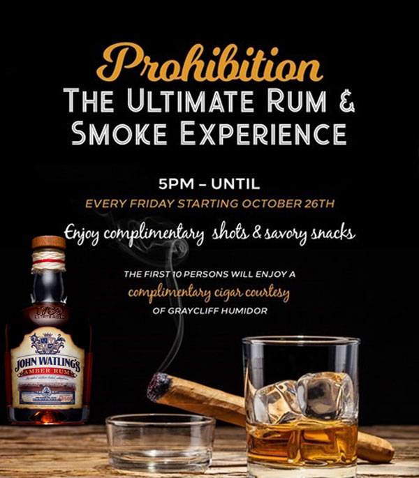 Join us at the British Colonial Hilton for the Ultimate Rum & Smoke Experience | PROHIBITION - Every Friday, starting October 26th