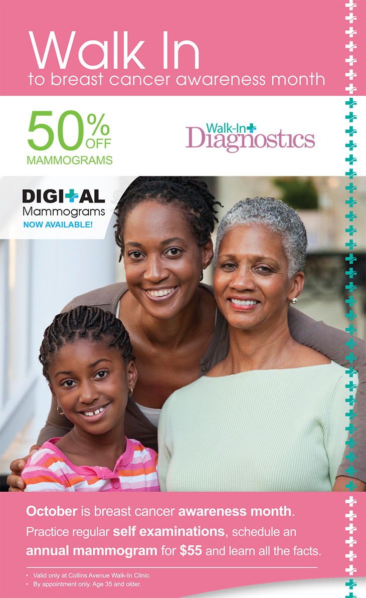 The Walk-In Clinic Breast Cancer Awareness Month. 50% OFF Mammograms. Digital Mammograms Also Available