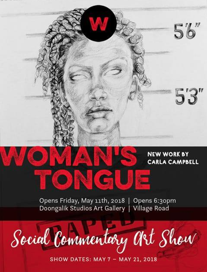 Woman's Tongue - A Social Commentary Art Show Hosted by Carla Campbell Art
