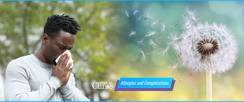 Walk-In Clinic - Allergies and Complications