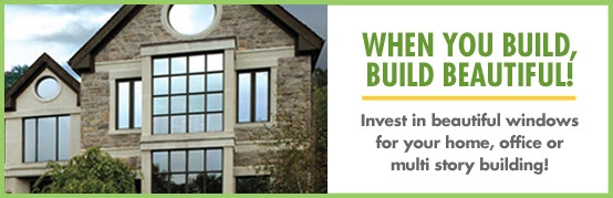 Invest in beautiful windows for your home, office or multi story building