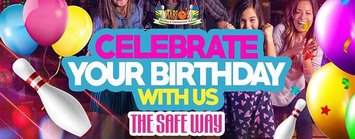 Host Your Child's Special Day With Us The SAFE way at Marios Bowling and Entertainment Palace