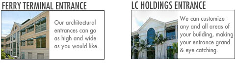 Architectural Entrance: Ferry Terminal Entrance. LC Holdings Entrance.