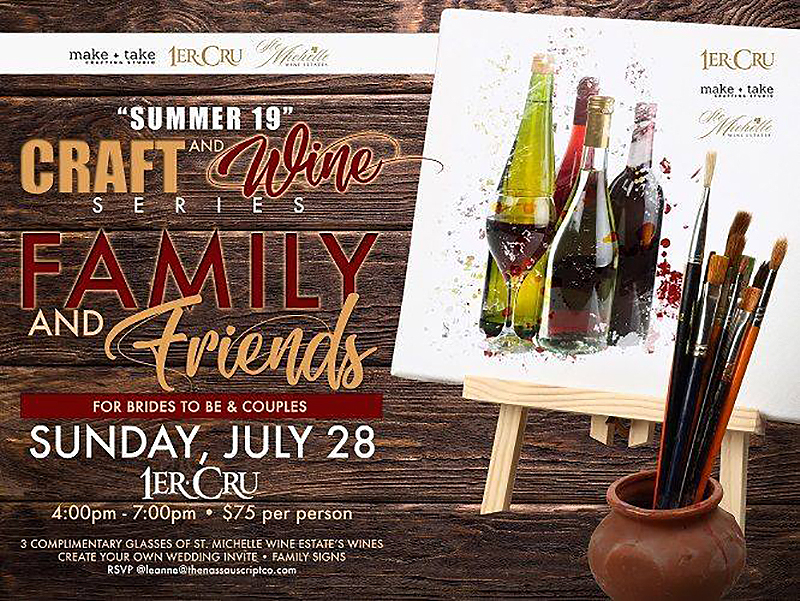 Summer 19 and Craft & Wine Event Family and Friends