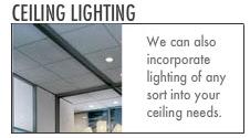 Acoustical Ceilings: Ceiling TIles. Ceiling Lighting. Custom Ceilings.
