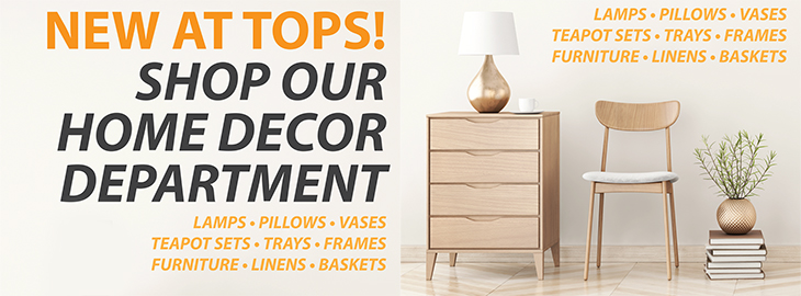 NEW AT TOPS | Quality Bedding | Shop Our Home Decor Department