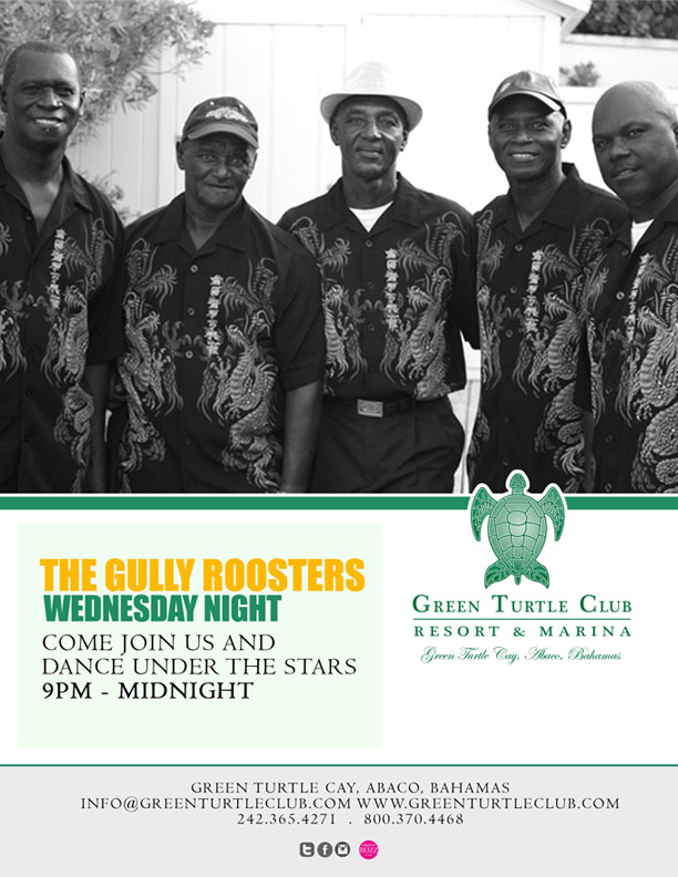 The Gully Roosters @ Green Turtle Club Resort & Marina