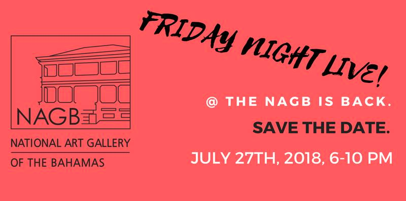 Friday Night Live! Hosted by The National Art Gallery of The Bahamas