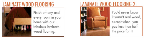 Flooring: Laminate Wood Flooring.