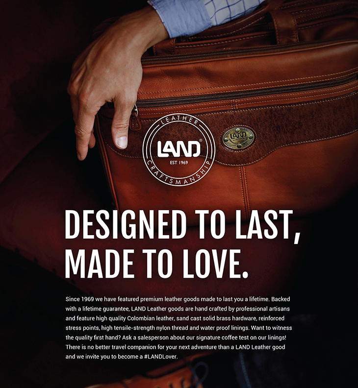 Designed To Last, Build To Love. LAND At Brass and Leather