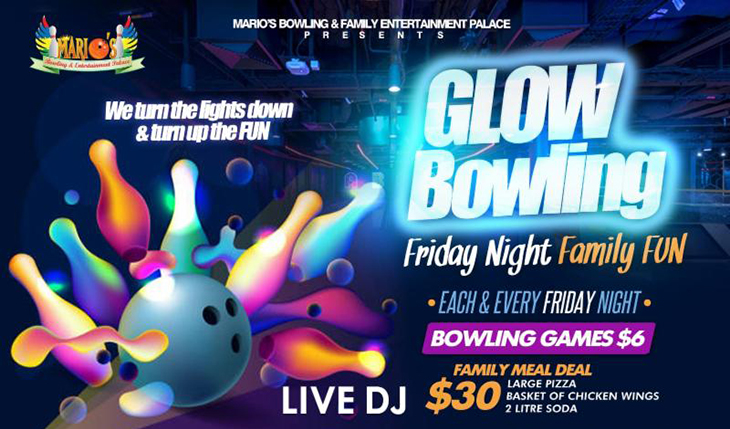 Glowing Night Party Every Friday Night at Marios Bowling and Entertainment Palace