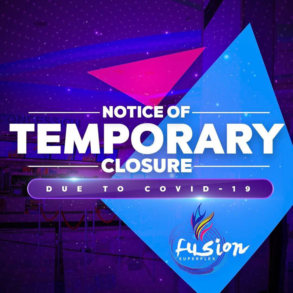 The public is advised that Fusion Superplex will temporarily suspend normal business operations