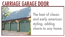 Garage Doors: Traditional Garage Door. Estate Garage Door. Carriage Garage Door.