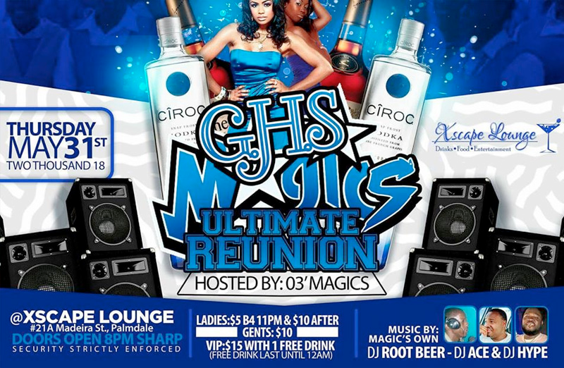 GHS Magics Ultimate Reunion Hosted by Xscape Lounge