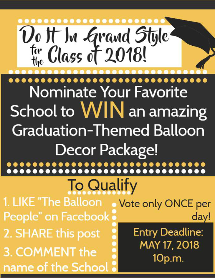 WIN AN AMAZING GRADUATION-THEMED BALLOON DECOR PACKAGE FOR YOUR FAVORITE SCHOOL!