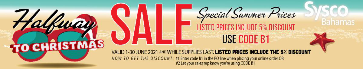 Special Summer Prices Sale at Sysco Bahamas