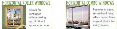 Horizontal Windows: Horizontal Roller Windows. Horizontal Combo Windows.