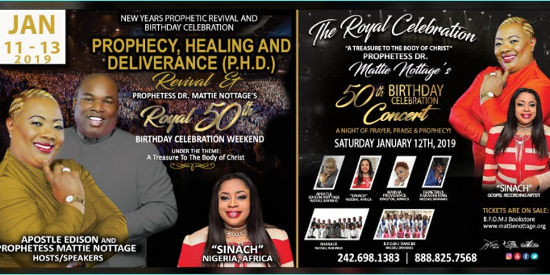 Prophecy, Healing Deliverance Revival & Dr. Mattie Nottage's 50th Birthday