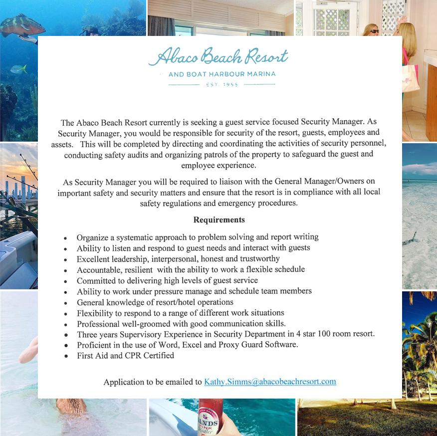 The position of Security Manager is available at the Abaco Beach Resort & Boat Harbour Marina