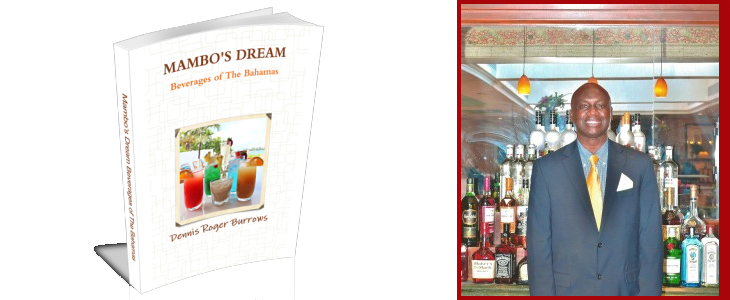 MAMBOS DREAM BEVERAGES OF THE BAHAMAS