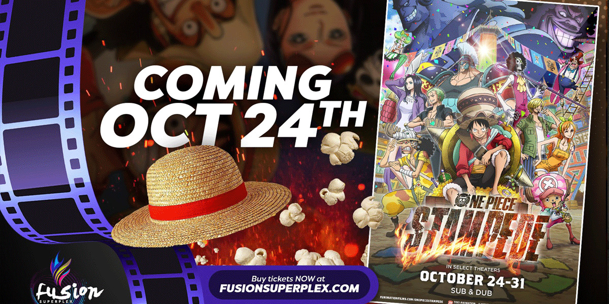 Tickets are now on sale to watch One Piece Stampede in IMAX only AT FUSION SUPERPLEX