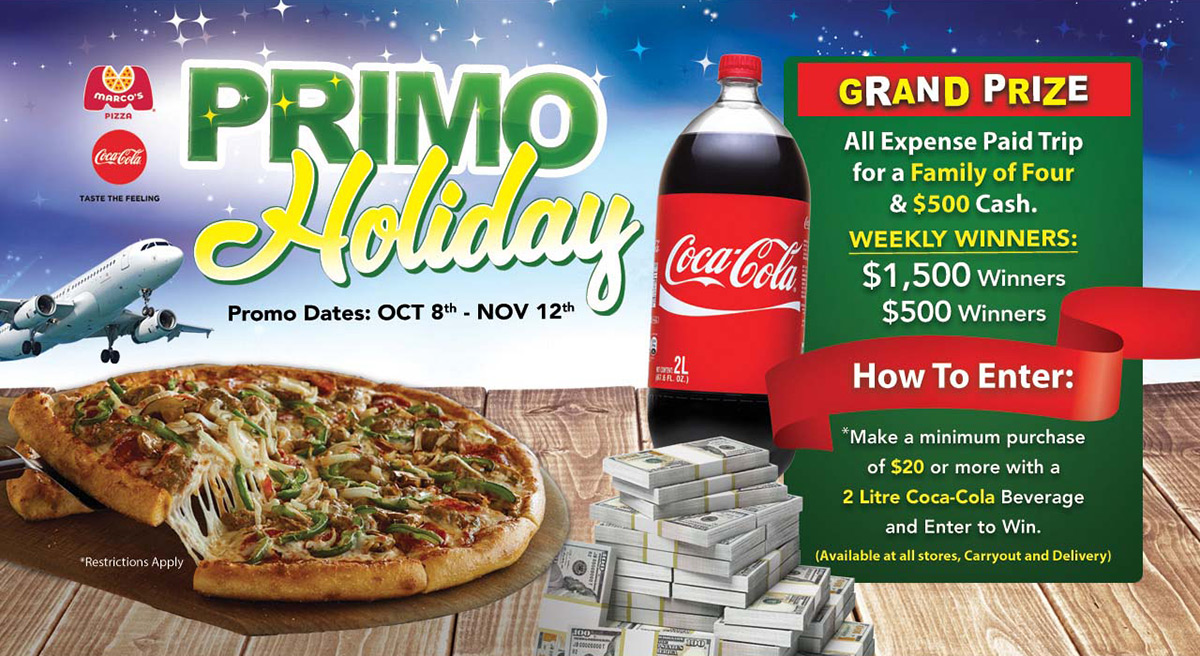 NEW AT MARCO'S PIZZA - Marco's & Coca-Cola is giving away a trip for a family of 4 and weekly CASH prizes!
