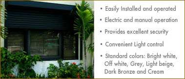 Roll Down Shutters: Easily Installed and Provides Excellent Security