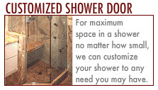 Shower Doors: Frameless Shower Door. Angled Shower Door. Customized Shower Door.