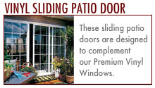 Sliding Doors: Wooden Sliding Patio Door. Aluminum Sliding Patio Door. Vinyl Sliding Patio Door.