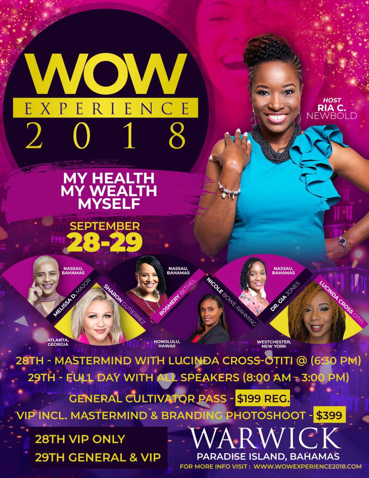 WOW Experience 2018 Hosted by Ria C. Newbold