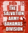 Salvation Army Bahamas 80th Anniversary Celebrations