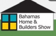 Bahamas Home Builders and Contractors Specialty Expo
