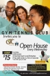 Gym Tennis Club Invites you to Open House Every Wednesday