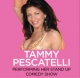 Tammy Pescatelli Stand Up Comedy Show