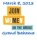 4th Annual Join me on the Bridge 2013 - Grand Bahama, The Bahamas