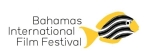 Call for Entries 10th Annual Bahamas International Film Festival
