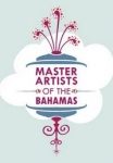 Master Artists of The Bahamas