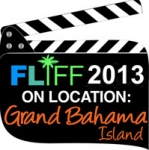 Call for Bahamian films for FLIFF on Location: Grand Bahama Island - Take 3