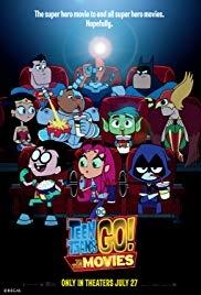 Teen Titans Go To The Movies Action Adventure Comedy Galleria Cinemas Movie Info
